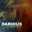 Darious - A Glance From Above vol. 1